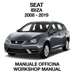 SEAT IBIZA 2008 2019. Service Manuale Officina Riparazione Workshop Manual ENG