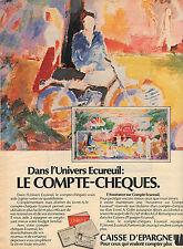 PUBLICITE  advertising 1977   CAISSE EPARGNE  banque le compte chéques écureuil