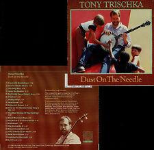 TONY TRISCHKA  dust on the needle