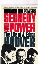 Secrecy and Power : The Life of J. Edgar Hoover by Richard G. Powers (1988,...