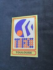 TFC TOULOUSE FC  Ecusson image sticker N° 313  FOOTBALL 85 PANINI 1985 BRILLANT