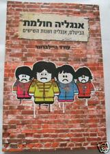 HEBREW book England Dreaming THE BEATLES & sixties
