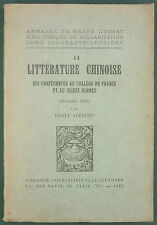 ALEXEIEV - LA LITTERATURE CHINOISE, SIX CONFERENCES AU MUSEE GUIMET 1926 POESIE
