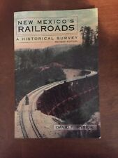New Mexico's Railroads A Historical Survey By David F. Myrick Paperback 1990