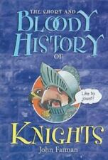 The Short and Bloody History of Knights (Short and Bloody Histories)-ExLibrary