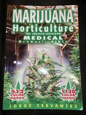Marijuana Horticulture Indoor Outdoor Medical Grower's Bible Jorge Cervantes