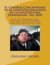 El Control Concentrado de la Constitucionalidad en la Constitucion Dominicana...