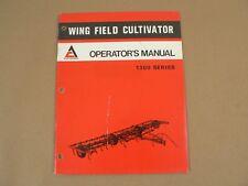 Allis Chalmers Wing Field Cultivators 1300 Series Owners Manual Vintage 1977