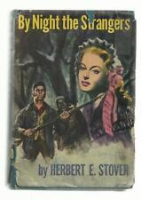 By Night the Strangers / Herbert E. Stover / 1st / HB w/ DJ / Lewisburg, PA 1954