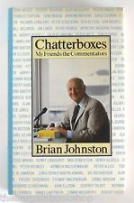 CHATTERBOXES - My Friends the Commentators by Brian Johnston (1983) - 1st Ed
