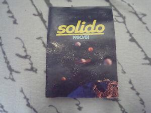 CATALOGUE SOLIDO DE 1980/81 EN TRES BEL ETAT DE CONSERVATION