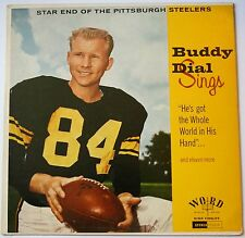 Buddy Dial Sings LP Pittsburgh Steelers 33RPM Record WST-8096-LP