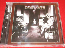 KICK AXE - WELCOME TO THE CLUB - NEW  CD - MNF Brazil Edition