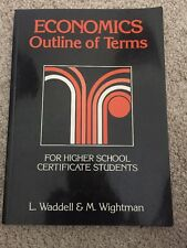 Econonics: Outline of Terms for Senior High School Students by L. Waddell (Pape…