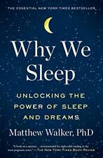 Why We Sleep: Unlocking the Power of Sleep and Dreams -Kindle Edition