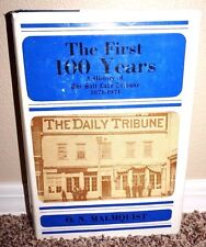 THE FIRST 100 YEARS HISTORY OF SALT LAKE TRIBUNE 1871-1971 Malmquist 1SED MORMON
