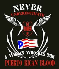Never Underestimate the power of A Puerto Rican Woman