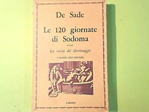LE 120 GIORNATE DI SODOMA DE SADE I CLASSICI DELL'EROTISMO L'ARCADIA 1968