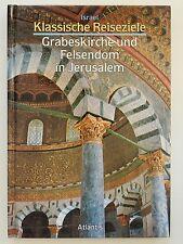 Grabeskirche und Felsendom in Jerusalem klassische Reiseziele Israel Nolli