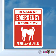 In Case of Emergency Rescue My Anatolian Shepherd Sticker Die Cut Vinyl - #2 dog