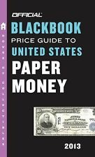 The Official Blackbook Price Guide to United States Paper Money 2013-ExLibrary