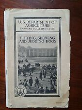 Fitting Showing & Judging Hogs U.S. Agriculture Pamphlet-#1455-Pub May 1926 (b3)