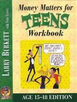 Money Matters Workbook for Teens (ages 15-18) - Burkett, Larry