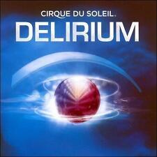 CIRQUE DU SOLEIL - DELIRIUM (CD 2006) BRAND NEW & SEALED !!!