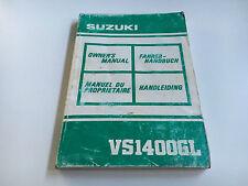 Suzuki VS 1400 GL mode d'emploi/Owner's manual (1989)