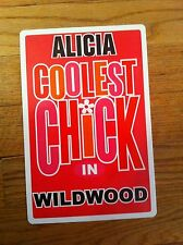 ALICIA Coolest Chick In Wildwood New Jersey Personalized Wall Door Sign Aliciia