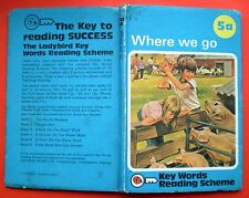 Where We Go vintage Ladybird book 5a Key Words Reading Scheme early learning 50p