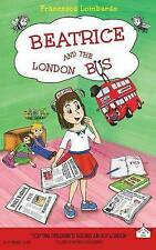 Beatrice and the London Bus: Volume 1, Very Good Condition Book, Lombardo, Franc