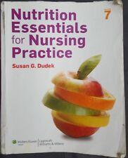 Nutrition Essentials for Nursing Practice by Susan G. Dudek 2013, Paperback