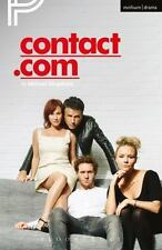Modern Plays: Contact.com by Michael Kingsbury (2015, Paperback)