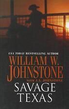 NEW Savage Texas by William W. Johnstone