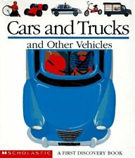 Cars and Trucks and Other Vehicles (First Discover