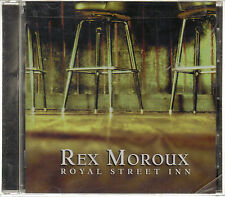 REX MOROUX - Royal Street Inn (CD 2006)