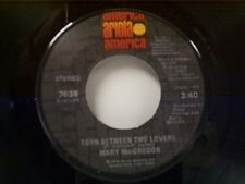 """MARY MacGREGOR """"TORN BETWEEN TWO LOVERS / I JUST WANT TO LOVE YOU"""" 45 MINT"""