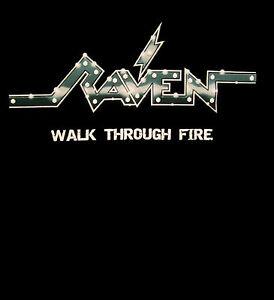 RAVEN cd cvr WALK THROUGH FIRE Official SHIRT LRG new