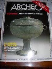 ARCHEO #82 1991 DOSSIER ANTICHI BRONZI CINESI LA MUMMIA SIMILAUN UOMO GHIACCIO