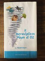 Il meraviglioso Mago di Oz - L. Frank Baum