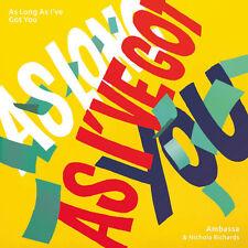 "Ambassa - As Long As I've Got You Feat. Nichol (Vinyl 7"" - 2016 - UK - Original)"