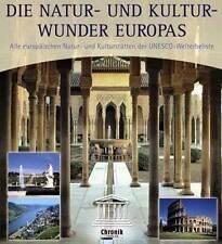 MERAVIGLIA DELLA NATURA E kulturwunder EUROPA DI UNESCO kulturerbestätten HEIMAT