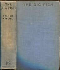 The Big Fish by Francis Beeding-UK First Edition-1938