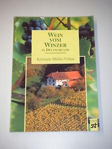 Sachbuch Müller-Urban  * Wein vom Winzer *  in Deutschland  Steiger Verlag