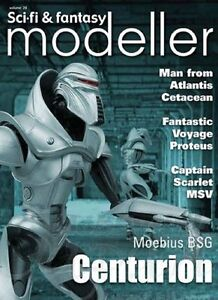 Sci-Fi & Fantasy Modeller #28 Captain Scarlet, Galactica, Fantastic Voyage, Trek