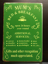 MUM`S BED & BREAKFAST VINTAGE STYLE METAL WALL SIGN  20X30 CM OPEN 24 HOURS