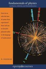 Fundamentals of Physics: Mechanics, Relativity, and Thermodynamics: By Shanka...