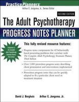 The Adult Psychotherapy Progress Notes Planner by Arthur E. Jongsma