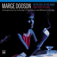 Marge Dodson: In The Still Of The Night + New Voice In Town (2 Lps On 1 Cd)